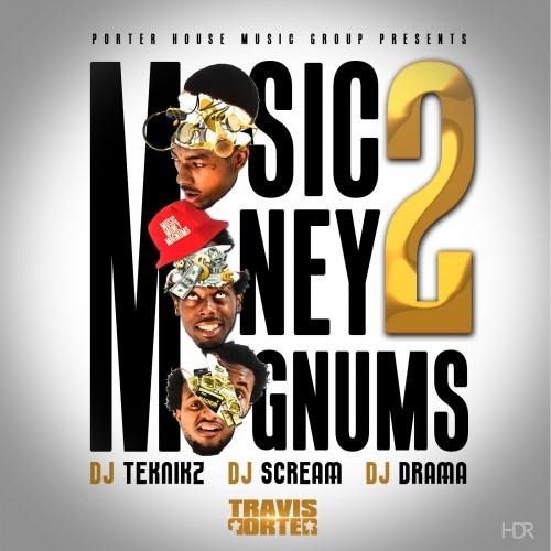 Music, Money, Magnums 2 - Travis Porter | MixtapeMonkey.com