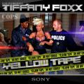 Yellow Tape - Tiffany Foxx