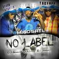 No Label - Migos