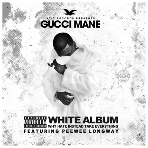 The White Album - Gucci Mane & Peewee Longway | MixtapeMonkey.com