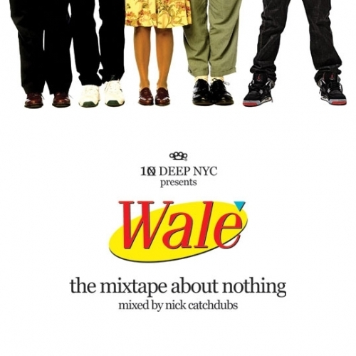 Mixtape About Nothing - Wale | MixtapeMonkey.com
