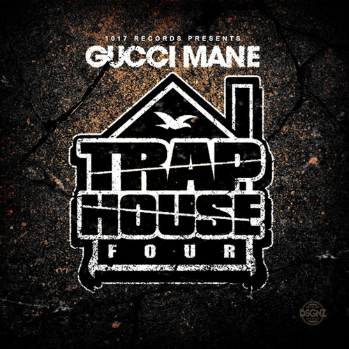 Trap House 4 - Gucci Mane | MixtapeMonkey.com