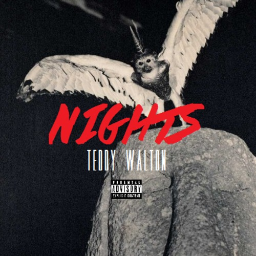 Nights - Teddy Walton | MixtapeMonkey.com