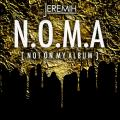 N.O.M.A. [Not On My Album] - Jeremih