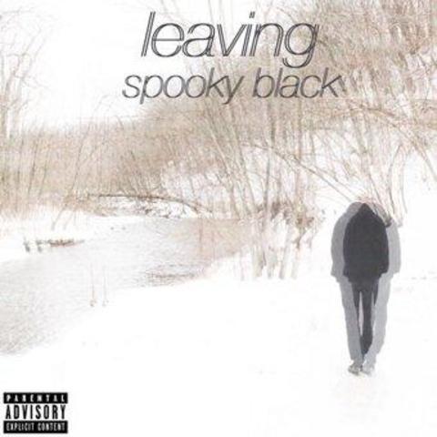 Leaving EP - Spooky Black | MixtapeMonkey.com