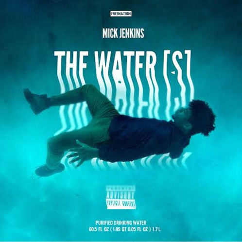 The Water[s] - Mick Jenkins | MixtapeMonkey.com