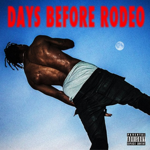 Days Before Rodeo - Travis Scott | MixtapeMonkey.com