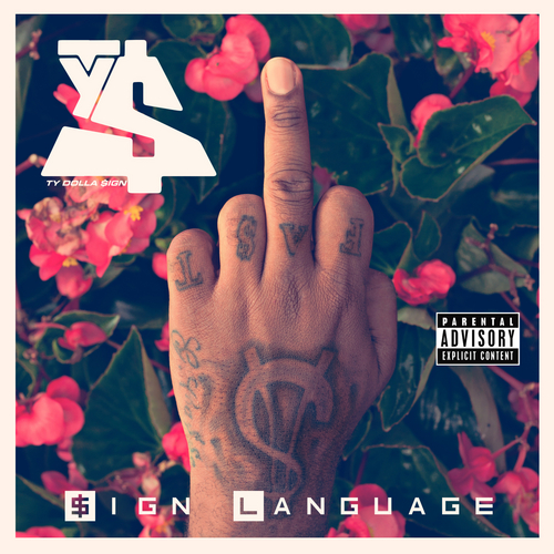 Sign Language - Ty Dolla $ign | MixtapeMonkey.com