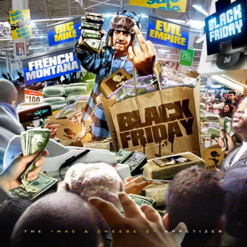Black Friday: The Mac & Cheese 2 Appetizer - French Montana | MixtapeMonkey.com