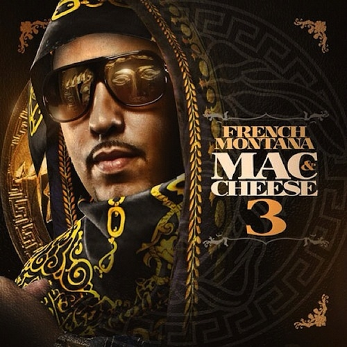 Mac & Cheese 3 - French Montana | MixtapeMonkey.com