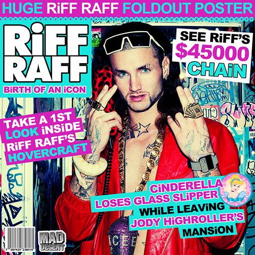 Birth Of An Icon - Riff Raff | MixtapeMonkey.com