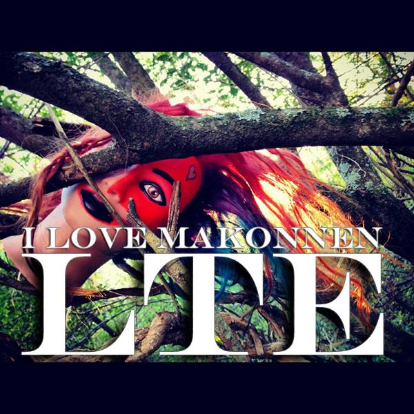 LTE - I Love Makonnen | MixtapeMonkey.com