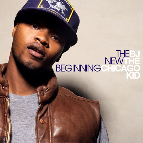 The New Beginning - BJ The Chicago Kid | MixtapeMonkey.com
