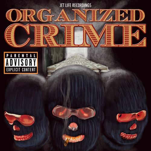 Organized Crime - Jet Life   MixtapeMonkey.com
