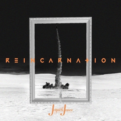 Reincarnation - Jetpack Jones | MixtapeMonkey.com