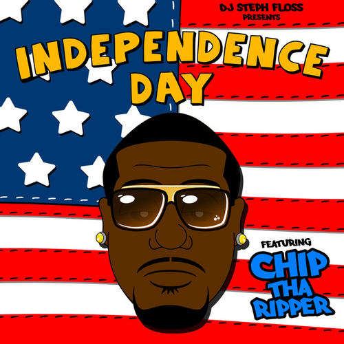 Independence Day - King Chip | MixtapeMonkey.com