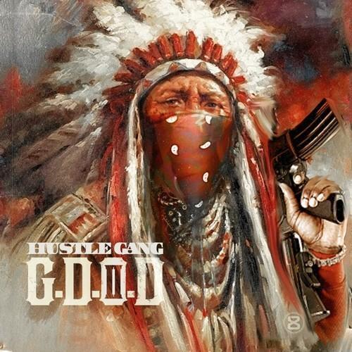 G.D.O.D. 2 - Hustle Gang   MixtapeMonkey.com