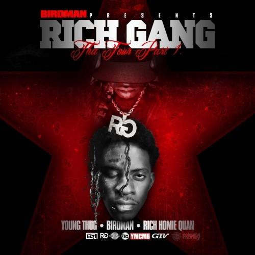 Rich Gang: Tha Tour Pt 1 - Rich Gang (Young Thug, Birdman & Rich Homie Quan) | MixtapeMonkey.com