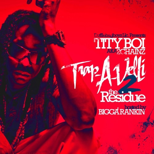 Cover 2 Chainz - Trap-A-Velli 2 (The Residue)