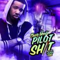 Pilot Shit - Chevy Woods