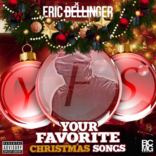 Your Favorite Christmas Songs - Eric Bellinger   MixtapeMonkey.com