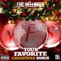 Your Favorite Christmas Songs - Eric Bellinger