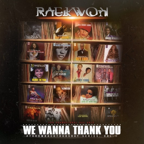 We Wanna Thank You - Raekwon | MixtapeMonkey.com