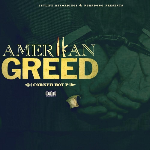 Amerikan Greed - Corner Boy P | MixtapeMonkey.com