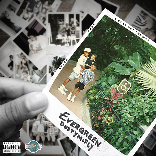 Evergreen - Dusty McFly | MixtapeMonkey.com