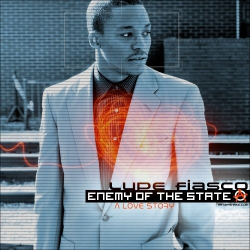 Enemy Of The State: A Love Story - Lupe Fiasco | MixtapeMonkey.com