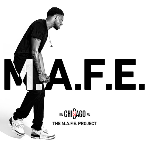The M.A.F.E. Project - BJ The Chicago Kid | MixtapeMonkey.com