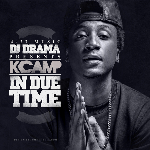 K Camp In Due Time In Due Time - K Camp