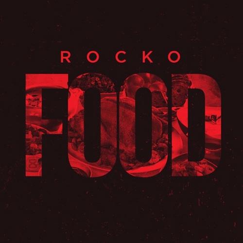 FOOD - Rocko | MixtapeMonkey.com
