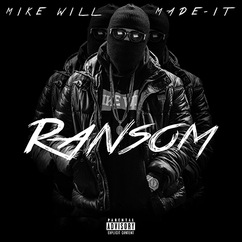Ransom - Mike WiLL Made-It | MixtapeMonkey.com