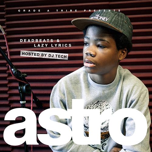 Deadbeats & Lazy Lyrics  - Astro | MixtapeMonkey.com