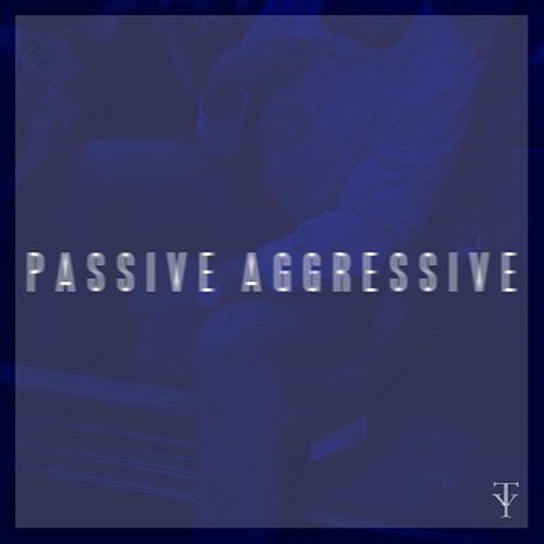 Passive Aggressive - Uncle TreY | MixtapeMonkey.com