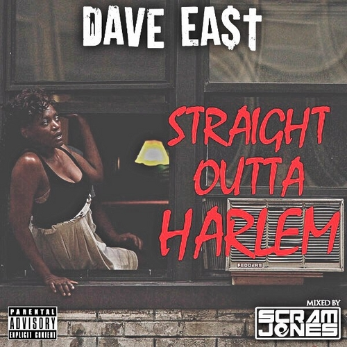 Straight Outta Harlem - Dave East | MixtapeMonkey.com