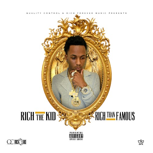 Rich Than Famous - Rich The Kid | MixtapeMonkey.com