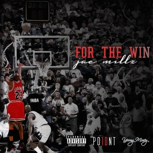 For The Win EP - Jae Millz | MixtapeMonkey.com