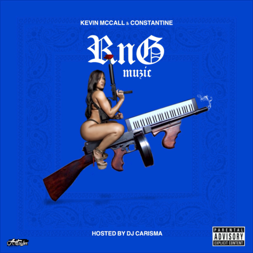 RnG Muzic - Kevin McCall & Constatine | MixtapeMonkey.com