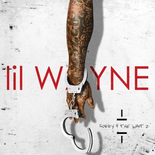 Sorry 4 The Wait 2 - Lil Wayne | MixtapeMonkey.com