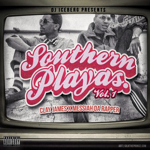 Southern Playas - Clay James & Messiah Da Rapper | MixtapeMonkey.com