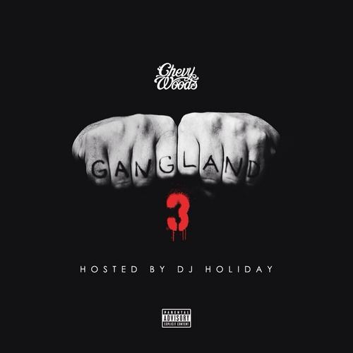 Gangland 3 - Chevy Woods | MixtapeMonkey.com