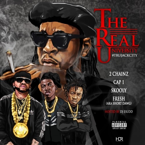 T.R.U. (The Real University) - 2 Chainz, Cap 1, Skooly & Short Dawg | MixtapeMonkey.com
