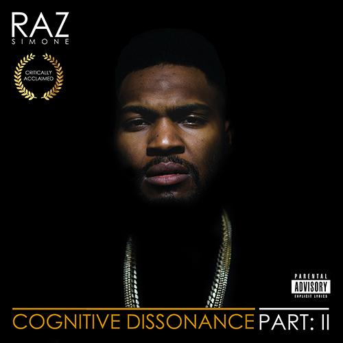 Cognitive Dissonance: Part 2 - Raz Simone | MixtapeMonkey.com