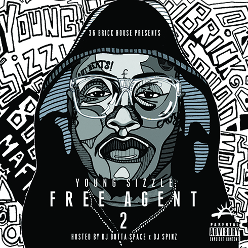 Free Agent 2 - Young Sizzle | MixtapeMonkey.com