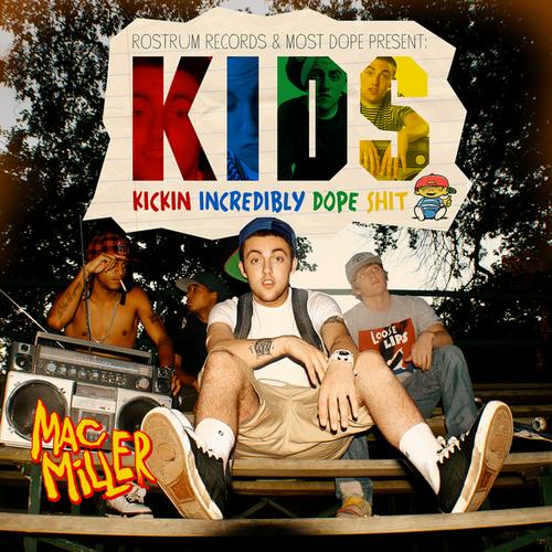 K.I.D.S - Mac Miller | MixtapeMonkey.com