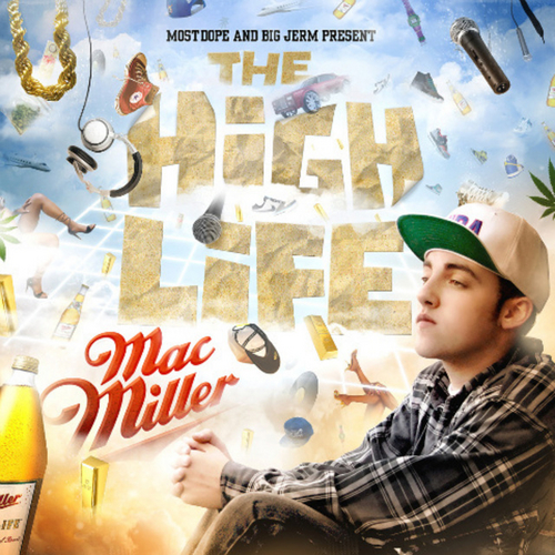The High Life - Mac Miller | MixtapeMonkey.com