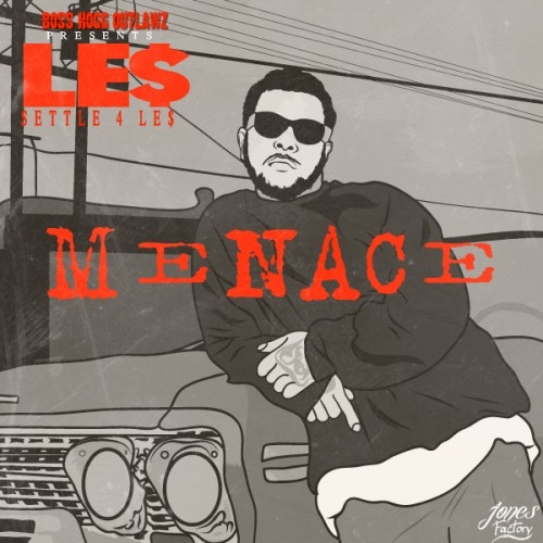 Menace - Le$ | MixtapeMonkey.com