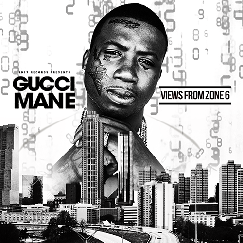 Views From Zone 6 - Gucci Mane | MixtapeMonkey.com